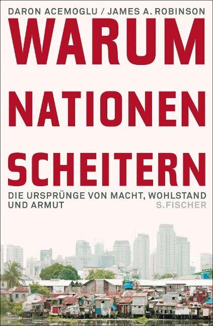 Warum Nationen scheitern - Daron Acemoglu, James A. Robinson