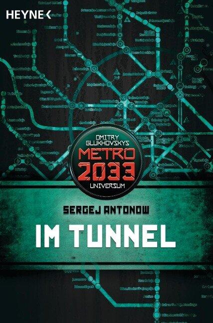 Metro 2033. Im Tunnel - Sergej Antonow