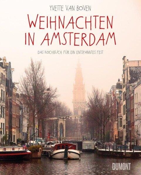 Weihnachten in Amsterdam - Yvette Van Boven