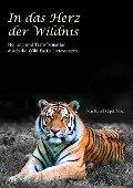 In das Herz der Wildnis - Daniel Mapel
