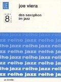 Das Saxophon im Jazz - Joe Viera