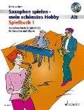 Spielbuch 1 - für 1-2 Alt-Saxophone, Saxophon-Duette & Spielstücke für Saxophon und Klavier. Mit Audio-CD - Dirko Juchem