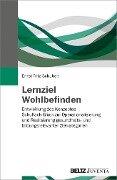 Lernziel Wohlbefinden - Ernst Fritz-Schubert
