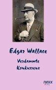 Verdammte Konkurrenz - Edgar Wallace