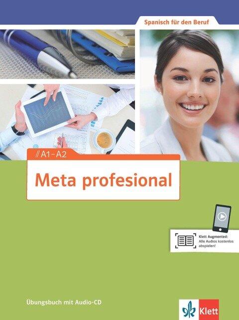 Meta profesional. Übungsbuch mit Audio-CD A1-A2 -