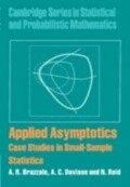 Applied Asymptotics - A. R. Brazzale, A. C. Davison, N. Reid