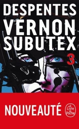 Vernon Subutex 3 - Virginie Despentes