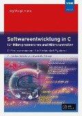 Softwareentwicklung in C für Mikroprozessoren und Mikrocontroller - Jörg Wiegelmann