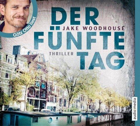 Der fünfte Tag - Jake Woodhouse