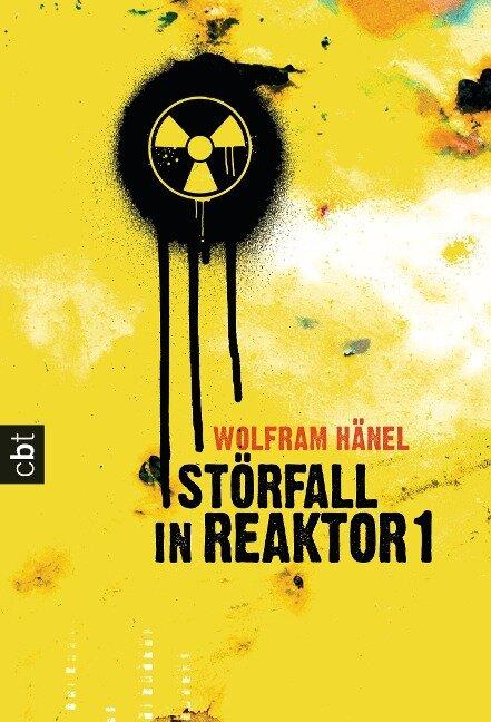 Störfall in Reaktor 1 - Wolfram Hänel
