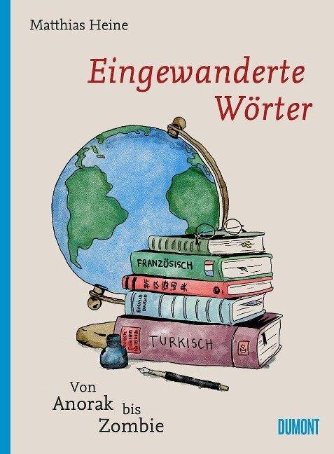 Eingewanderte Wörter - Matthias Heine