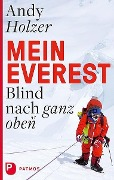 Mein Everest - Andy Holzer