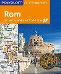 POLYGLOTT Reiseführer Rom zu Fuß entdecken - Nikolaus Groß, Renate Nöldeke