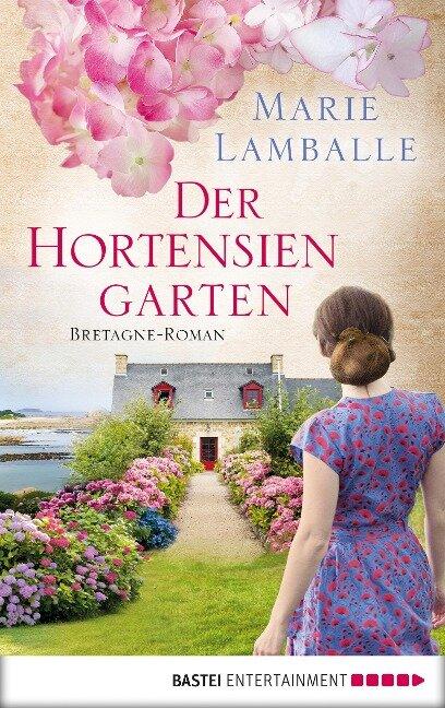 Der Hortensiengarten - Marie Lamballe